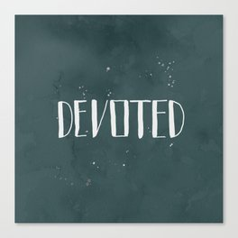 Devoted Themselves Canvas Print