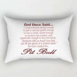 God Created The Pit Bull Rectangular Pillow