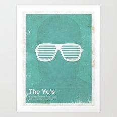 Framework - The Ye's Art Print
