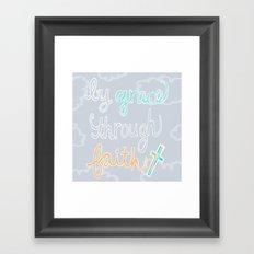By Grace Through Faith Framed Art Print