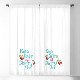 Keep Calm And Cherry On Blackout Curtain