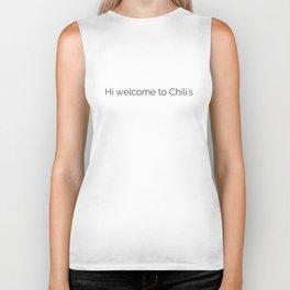 Hi welcome to Chili's meme Biker Tank