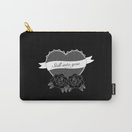 """Still into you"" - Pmore Carry-All Pouch"