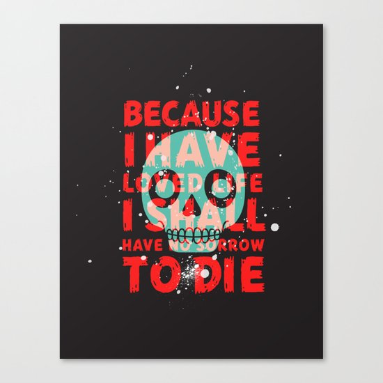 oh dang, death is all complicated and shit Canvas Print