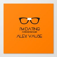 alex vause Canvas Prints featuring I'm Dating Alex Vause (OITNB) by Illuminany