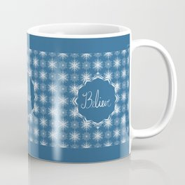 Winter Snow Believe Coffee Mug