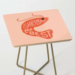 Shrimply the Best Side Table