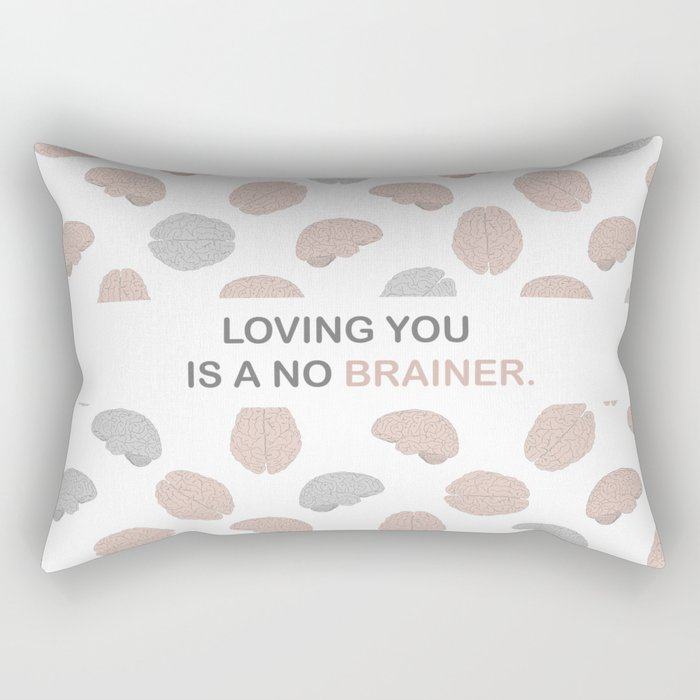 No brainer Rectangular Pillow