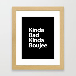 bad boujee Framed Art Print
