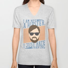 I am not a Hipster Unisex V-Neck