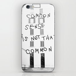 Common sense is not that common iPhone Skin