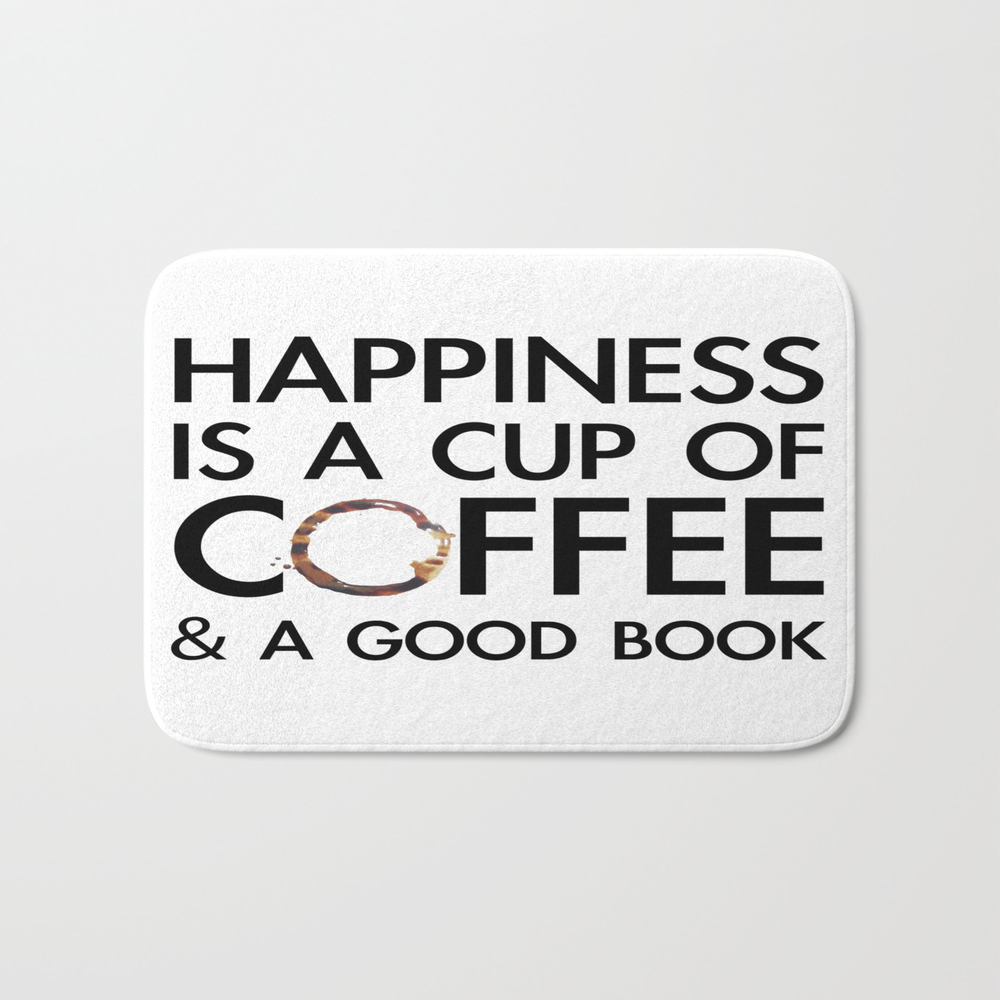 Happiness Is A Cup Of Coffee & A Good Book Bath Mat by Catmustache BMT8459679
