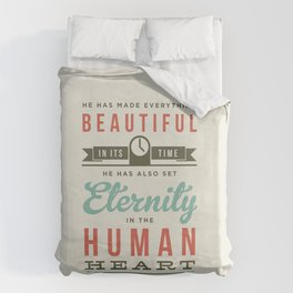 He has made everything beautiful Duvet Cover