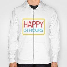 Happy 24 hours Hoody