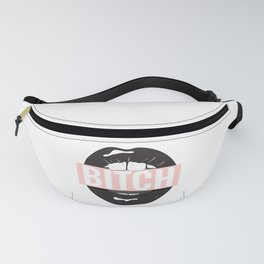 Bitch mouth Fanny Pack