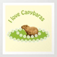 I love Capybaras Art Print