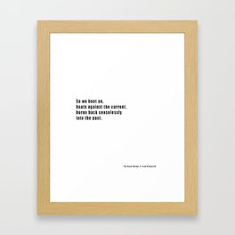 The Great Gatsby quote Framed Art Print
