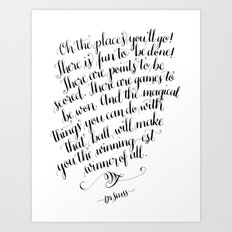 Oh, The Places You'll Go! Art Print