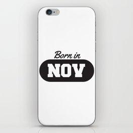 Born in November iPhone Skin