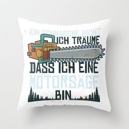 chainsaw snore german  Throw Pillow