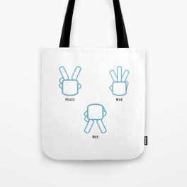 Peace Not War Tote Bag