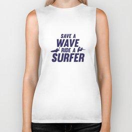 Save A Wave Ride A Surfer Biker Tank