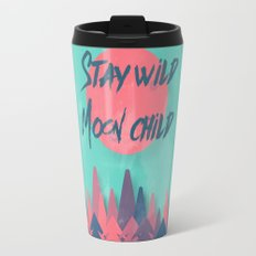 Stay wild moon child (tuscan sun) Travel Mug