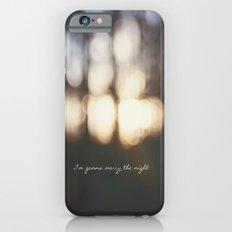 I'm Gonna Marry The Night  iPhone 6s Slim Case