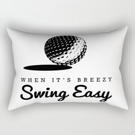 When It's Breezy, Swing Easy, Golf Golfing Golfer Father's Day Gift Dad Grandpa Rectangular Pillow