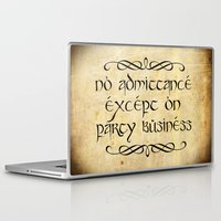aragorn Laptop & iPad Skins featuring No admittance except on party business by Augustinet