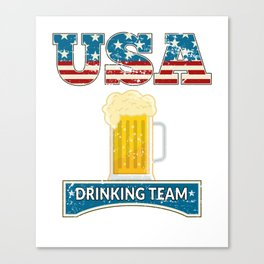 USA America Fourth of July Drinking Team Memorial Day July 4th Canvas Print