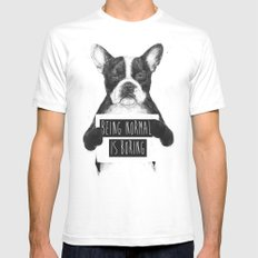 Being normal is boring MEDIUM White Mens Fitted Tee