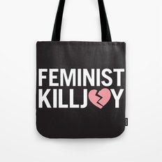 Feminist Killjoy Tote Bag
