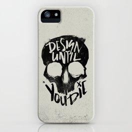 Design Until You Die // GRY iPhone Case