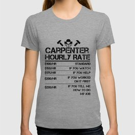Funny Carpenter Hourly Rate shirt Wood Working Labor Rates T-shirt