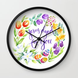 Jesus Dyed for You Wall Clock
