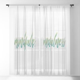 Mindfulness Sheer Curtain