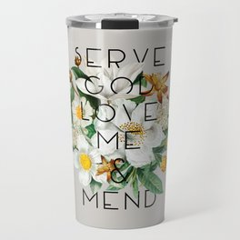 Love Me & Mend - Much Ado About Nothing, Shakespeare Quote Travel Mug