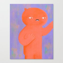 Hold On Lemme Just Grab This... Canvas Print