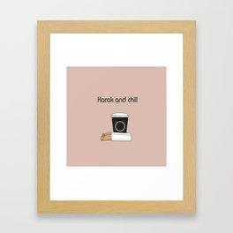 Karak and Chill Framed Art Print