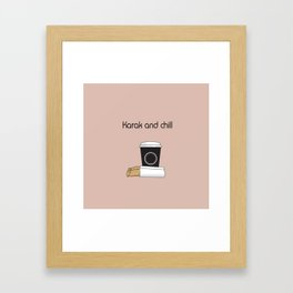 Karak and Chill Framed Art Print