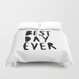 Best Day Ever - Hand lettered typography Duvet Cover