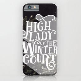 High Lady Winter Court - Snowing iPhone Case