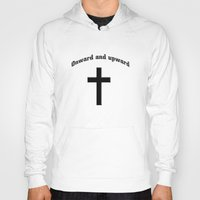 onward Hoodies featuring Onward and upward by gbcimages