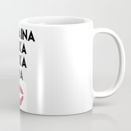 KOKAINA KOKA KOKA INA - Miami Yacine Lyrics Coffee Mug