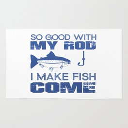 I MAKE FISH COME Rug