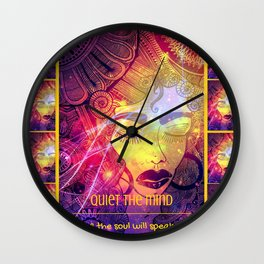 Quiet the mind Wall Clock