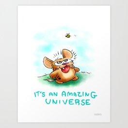 It's an Amazing universe  Art Print