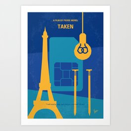 No469 My Taken minimal movie poster Art Print