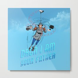 Dron I am your father Metal Print